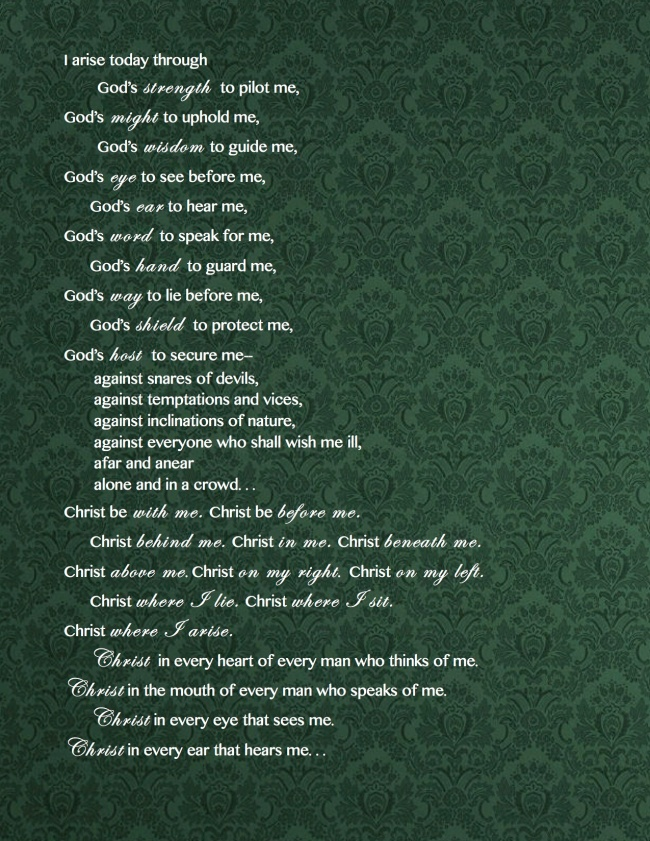 From Saint Patrick's Prayer